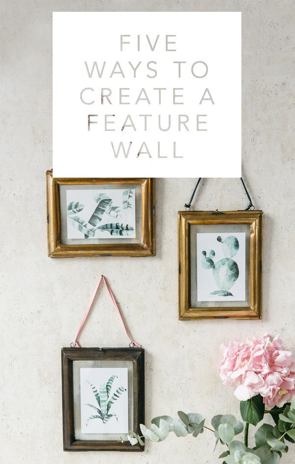 Five Ways to Create a Feature Wall - Rose And Grey