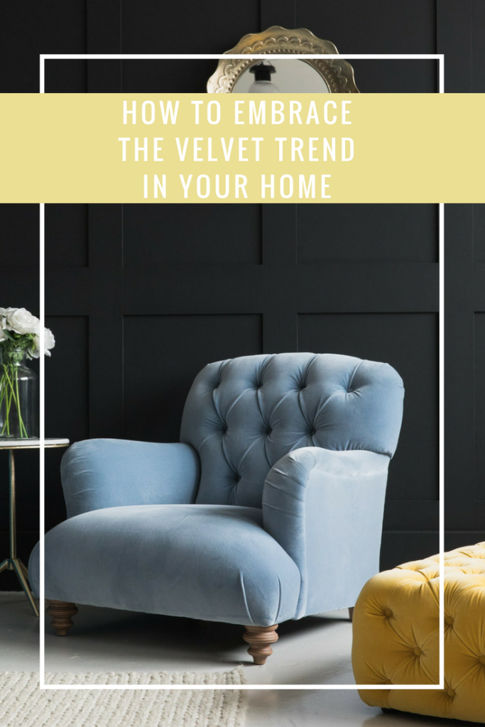 How to Embrace the Velvet Trend in Your Home