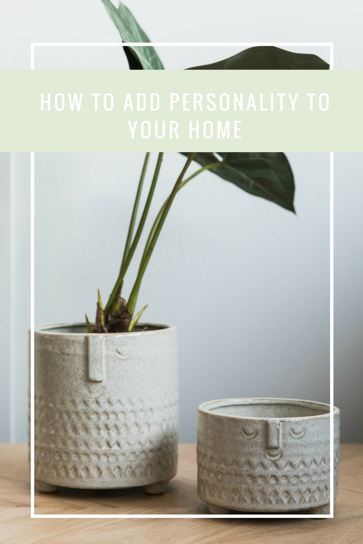 How to Add Personality to your Home