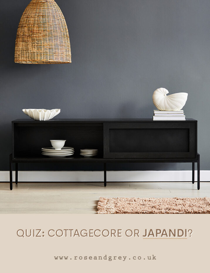 Trend Quiz: Japandi or Cottagecore | Rose & Grey