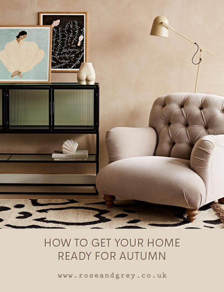 How to get your home ready for Autumn   Rose & Grey